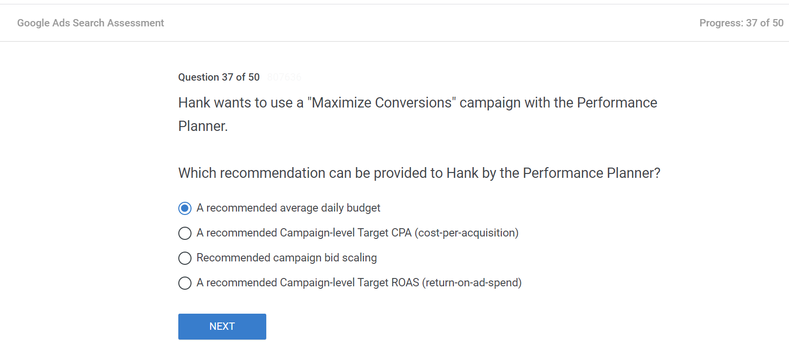 Hank wants to use a Maximize Conversions campaign with the Performance Planner