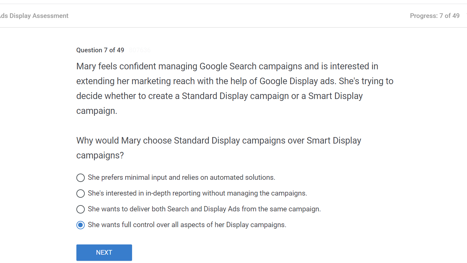 Mary feels confident managing Google Search campaigns and is interested in extending her marketing reach with the help of Google Display ads
