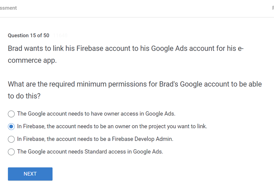 Brad wants to link his Firebase account to his Google Ads account for his e commerce app