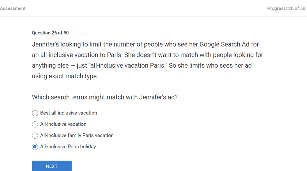 Jennifers looking to limit the number of people who see her Google Search Ad for an all inclusive vacation to Paris