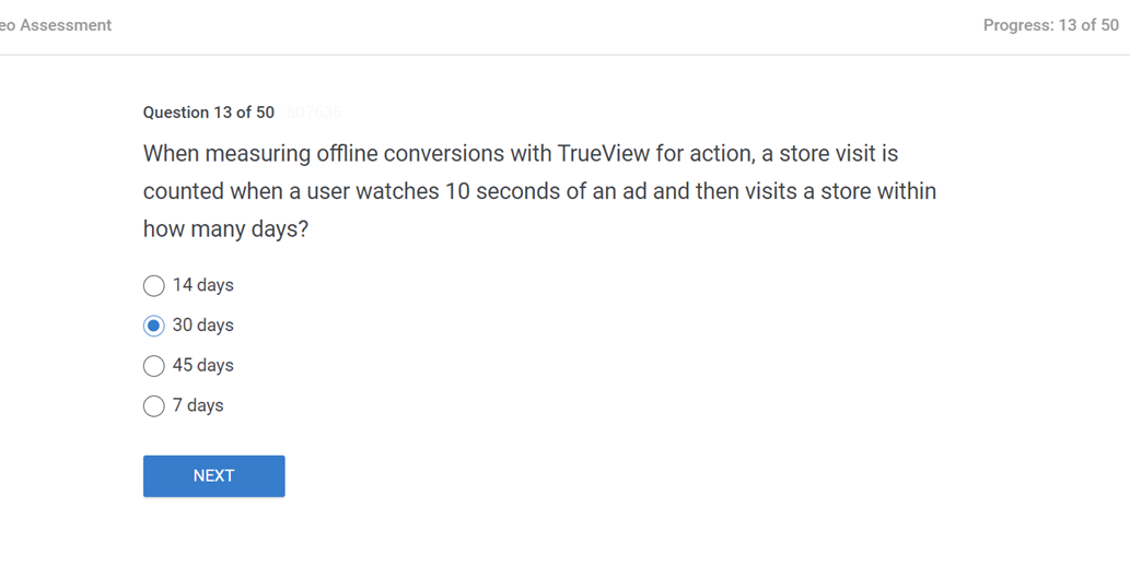 When measuring offline conversions with TrueView for action a store visit is counted when a user watches 10 seconds of an ad and then visits a store within how many days