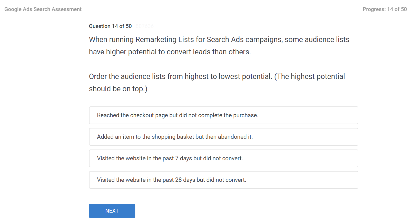When running Remarketing Lists for Search Ads campaigns some audience lists have higher potential to convert leads than others